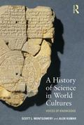 History of Science in World Cultures : Voices of Knowledge