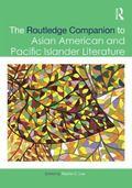 Routledge Companion to Asian American and Pacific Islander Literature