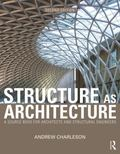 Structure As Architecture : A Source Book for Architects and Structural Engineers