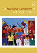 Routledge Companion to Art and Politics
