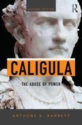 Caligula : The Corruption of Power