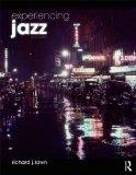 Experiencing Jazz, Second Edition: Book and Online Access to Music Pack