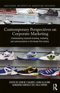 Corporate Marketing : Contemporary Perspectives on Corporate Branding, Marketing and Communi...