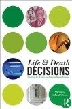 Life and Death Decisions: The Quest for Morality and Justice in Human Societies (Contemporar...