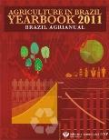 Agriculture in Brazil Yearbook 2010 : Brazil Agrianual