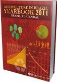 Agriculture in Brazil Yearbook 2011: Brazil Agrianual