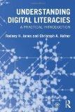 Understanding Digital Literacies: A Practical Introduction