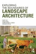 Exploring the Boundaries of Landscape Architecture