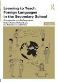 Learning to Teach Modern Languages in the Secondary School : A Companion to School Experience