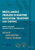 Miscellaneous Problems in Maritime Navigation Transport and Shipping