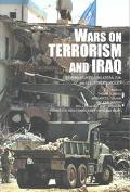 Wars on Terrorism and Iraq Human Rights, Unilateralism, and U.S. Foreign Policy
