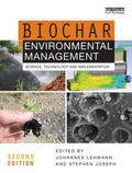 Biochar for Environmental Management : Science, Technology and Implementation