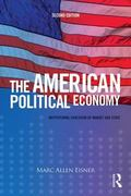 American Political Economy : Institutional Evolution of Market and State