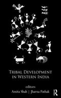 Tribal Development in a High Growth Economy : A Fresh Diagnosis