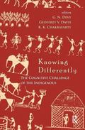 Knowing Differently : The Challenge of the Indigenous