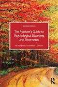 Minister's Guide to Psychological Disorders and Treatments