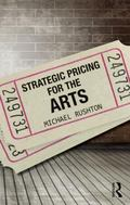 Pricing Strategy for the Arts