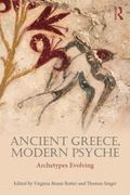 Ancient Greece, Modern Psyche : Archetypes Evolving