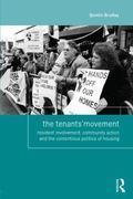 Tenants' Movement : Resident Involvement, Community Action and the Contentious Politics of H...