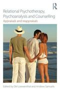 Relational Psychotherapy, Psychoanalysis and Counselling : Appraisals and Reappraisals