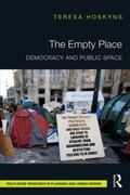 Empty Place : Democracy and Public Space