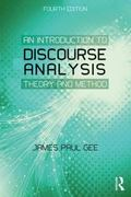 Introduction to Discourse Analysis : Theory and Method