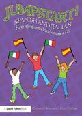 Jumpstart Spanish and Italian : Engaging Activities for Ages 7-12