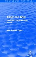 Anger and after (Routledge Revivals) : A Guide to the New British Drama