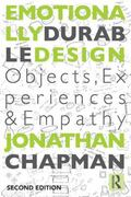 Emotionally Durable Design : Objects, Experiences and Empathy