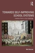 Towards Self-Improving School Systems : Lessons from a City Challenge