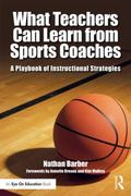 What Teachers Can Learn from Sports Coaches