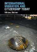 International Migration & Citizenship Today