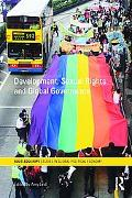 Development, Sexual Rights and Global Governance (Routledge/RIPE Studies in Global Political...