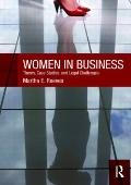 Women in Business: Theory, Case  Studies, and Legal Challenges