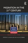 Migration in the 21st Century: Rights, Outcomes, and Policy (Regions and Cities)