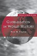 Globalization in World History (Themes in World History)