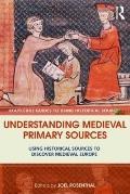 Understanding Medieval Primary Sources
