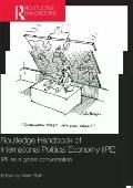 Routledge Handbook of International Political Economy (IPE) : IPE as a global Conversation