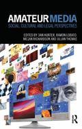 Amateur Media: Social, cultural and legal perspectives