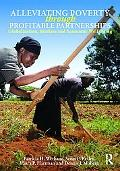 Alleviating Poverty Through Profitable Partnerships: Globalization, Markets, and Economic We...