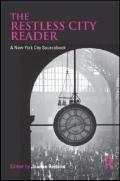 The Restless City Reader: A New York City Sourcebook