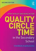 Quality Circle Time in the Secondary School : A Handbook of Good Practice