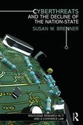 Cyberthreats and the Decline of the Nation-State (Routledge Research in Information Technolo...