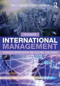 International Management : Strategic Opportunities and Cultural Challenges