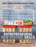 Entrepreneurial New Venture Skills, 3e