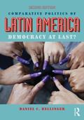 Comparative Politics of Latin America : Democracy at Last?