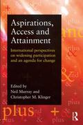 Aspirations, Access and Attainment in Widening Participation : International Perspectives an...
