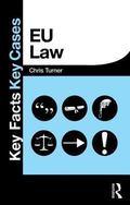 EU Law : Key Facts Key Cases