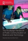 Routledge Handbook of Public Communication of Science and Technology : Second Edition