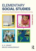 Elementary Social Studies : Constructing a Powerful Approach to Teaching and Learning